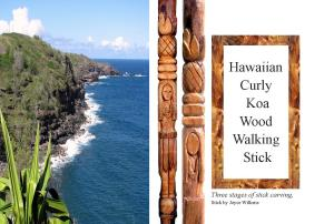 Walking Sticks...page 38  Koa Stick