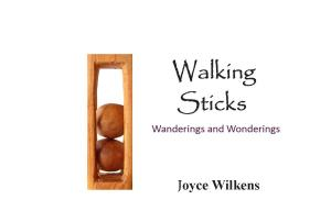 Walking Sticks... Wanderings and Wonderings C Title Page